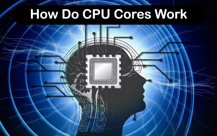 How Do CPU Cores Work