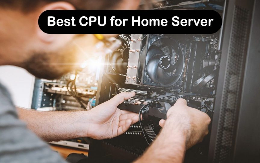 Best CPU for Home Server